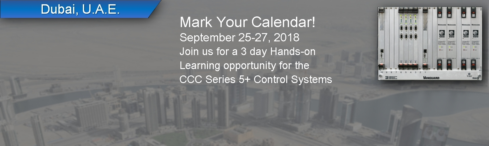 2018 Dubai S5 Regional Training | <a  data-cke-saved-href='https://learning.cccglobal.com/ProductDetails.aspx?ProductID=284' href='https://learning.cccglobal.com/ProductDetails.aspx?ProductID=284'>Register Now</a>