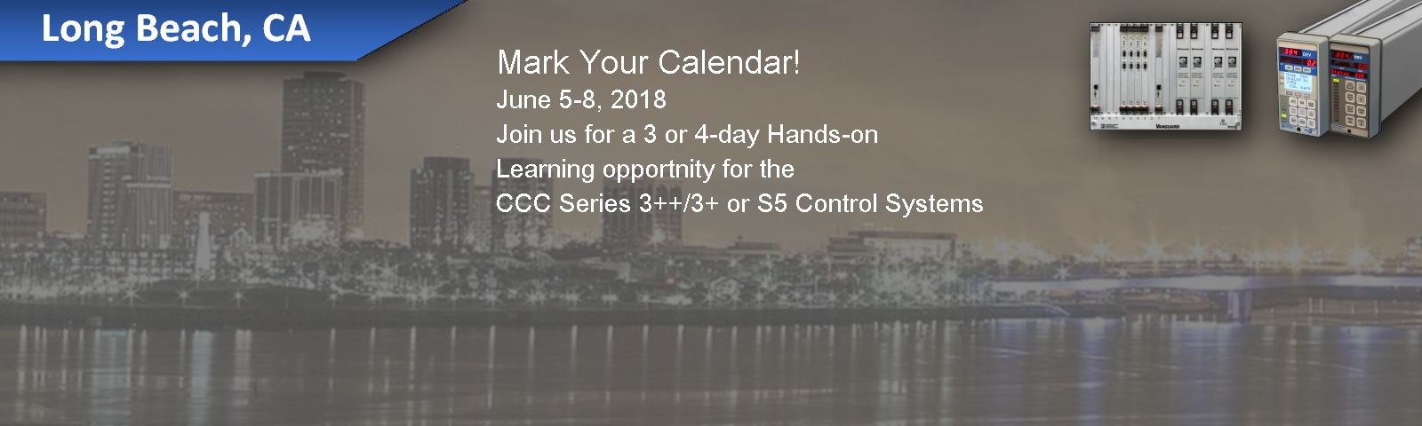 2018 Long Beach S3+/++ or S5 Regional Training | <a  data-cke-saved-href='https://learning.cccglobal.com/ProductDetails.aspx?ProductID=290' href='http://learning.cccglobal.com/ProductDetails.aspx?ProductID=290'>Register Now</a>